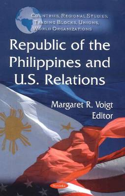 Republic of the Philippines & U.S. Relations (Paperback)