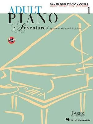 Faber Piano Adventures: Adult Piano Adventures All-in-One - Lesson Book 1 (Paperback)