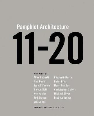 Pamphlet Architecture 11-20 (Hardback)