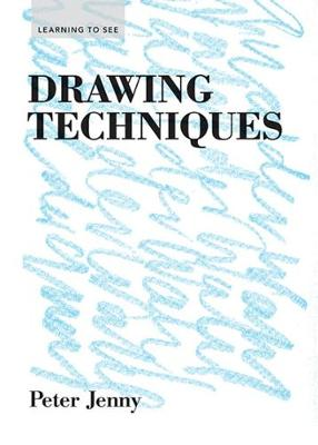 Learning to See Series Drawing Techniques (Paperback)