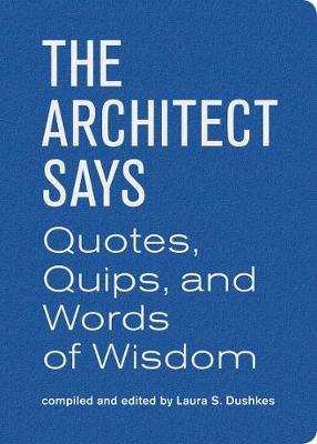 The Architect Says (Hardback)