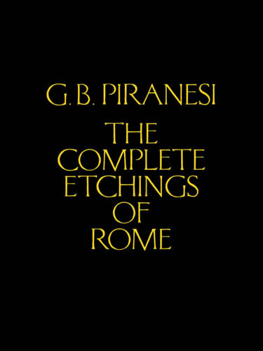 Piranesi's Complete Etchings of Rome (Hardback)