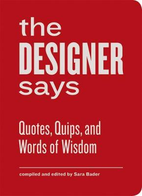 The Designer Says (Hardback)