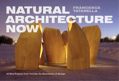 Natural Architecture Now (Paperback)