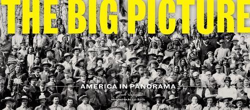The Big Picture: America in Panorama (Hardback)