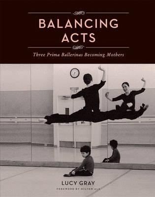 Balancing Acts (Hardback)
