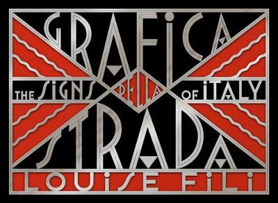 Grafica Della Strada: The Signs of Italy (Hardback)