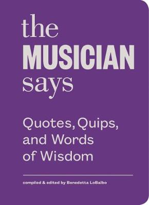 The Musician Says (Hardback)
