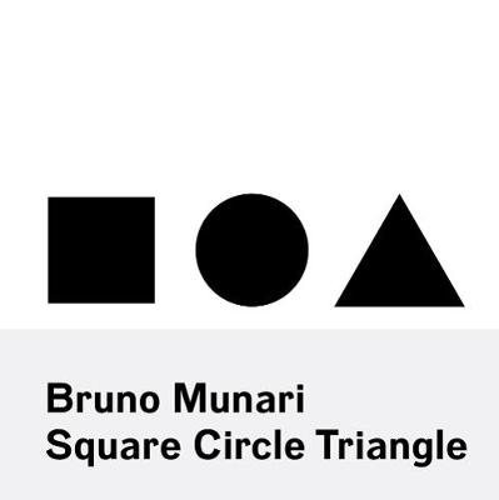 Bruno Munari: Square, Circle, Triangle (Paperback)