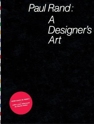 Paul Rand: a Designers Art (Hardback)