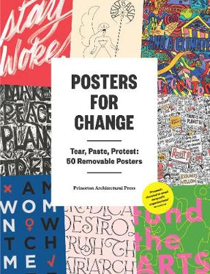 Posters for Change: Tear, Paste, Protest (Paperback)
