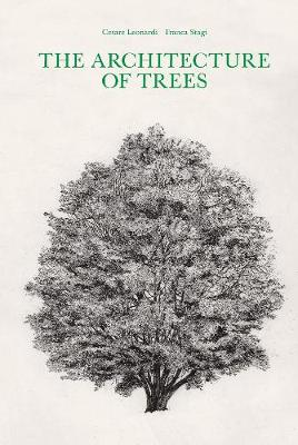 The Architecture of Trees (Hardback)