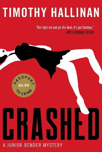 Crashed (junior Bender #1): A Junior Bender Mystery (Paperback)