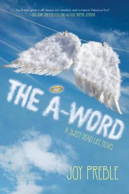 A-word, The: A Sweet Dead Life Novel (Paperback)