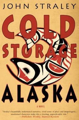 Cold Storage, Alaska (Hardback)
