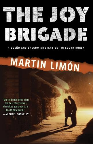 The Joy Brigade: A Sergeant George Sueno Mystery Set In Korea (Paperback)