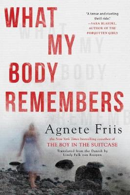 What My Body Remembers (Hardback)
