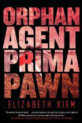 Orphan, Agent, Prima, Pawn (Hardback)