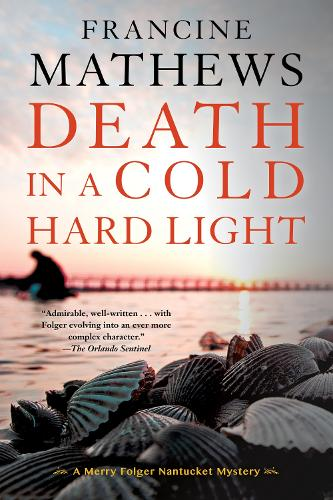 Death In A Cold Hard Light: A Merry Folger Nantucket Mystery (Paperback)