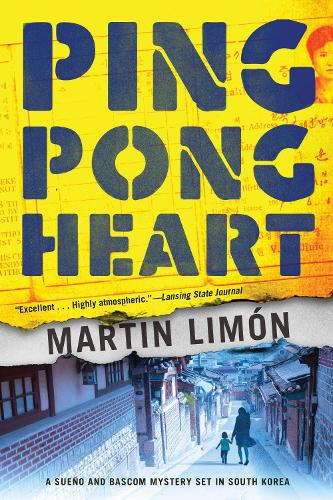 Ping-pong Heart: A Sueno and Bascom Mystery Set in Korea (Paperback)