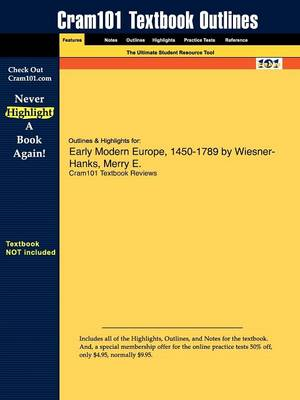 Outlines & Highlights for Early Modern Europe, 1450-1789 by Wiesner-Hanks, Merry E. (Paperback)