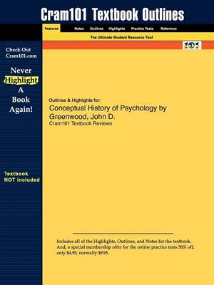 Outlines & Highlights for Conceptual History of Psychology by Greenwood, John D. (Paperback)