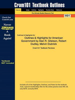 Outlines & Highlights for American Government by Alan R. Gitelson, Robert Dudley, Melvin Dubnick (Paperback)