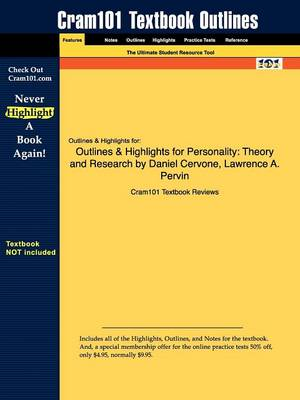 Outlines & Highlights for Personality: Theory and Research by Daniel Cervone, Lawrence A. Pervin (Paperback)