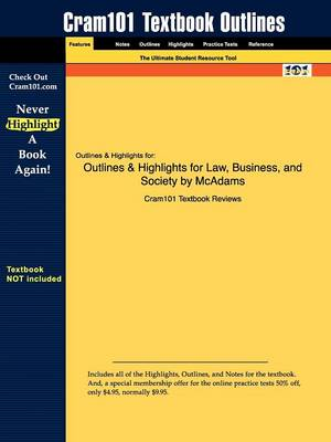 Outlines & Highlights for Law, Business, and Society by Tony McAdams (Paperback)