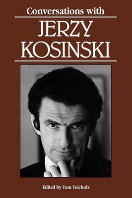 Conversations with Jerzy Kosinski - Literary Conversations Series (Paperback)