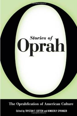 Stories of Oprah: The Oprahfication of American Culture (Paperback)