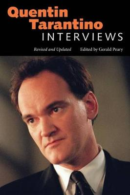 Quentin Tarantino: Interviews, Revised and Updated - Conversations with Filmmakers Series (Paperback)