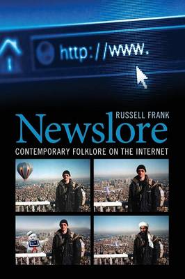 Newslore: Contemporary Folklore on the Internet (Paperback)