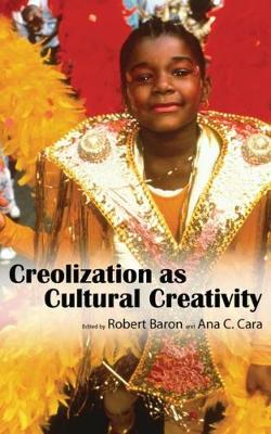 Creolization as Cultural Creativity (Paperback)