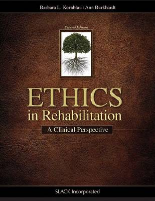 Ethics in Rehabilitation: A Clinical Perspective (Paperback)