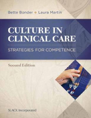 Culture in Clinical Care: Strategies for Competence (Paperback)