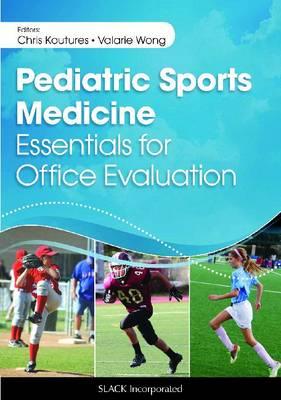 Pediatric Sports Medicine: Essentials for Office Evaluation (Paperback)