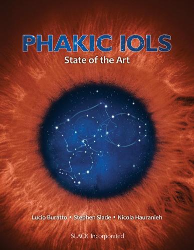 Phakic IOLs: State of the Art (Hardback)