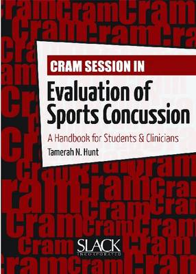 Cram Session in Evaluation of Sports Concussion: A Handbook for Students & Clinicians (Paperback)