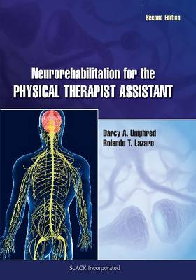 Neurorehabilitation for the Physical Therapist Assistant (Paperback)