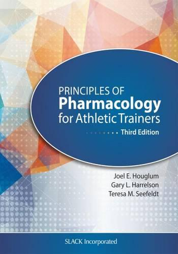 Principles of Pharmacology for Athletic Trainers (Paperback)