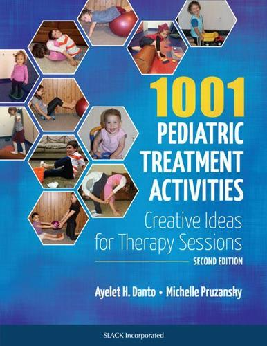 1001 Pediatric Treatment Activities: Creative Ideas for Therapy Sessions (Paperback)
