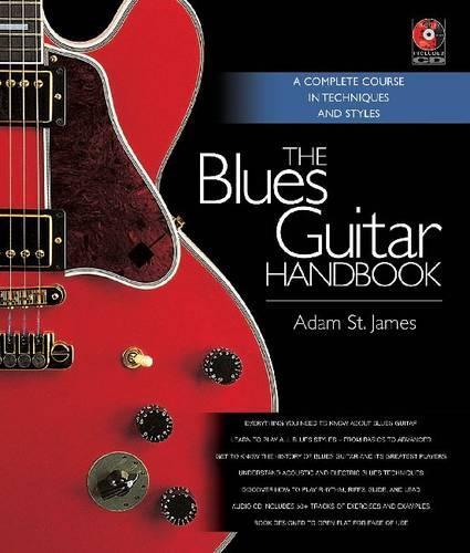 Adam St. James: The Blues Guitar Handbook