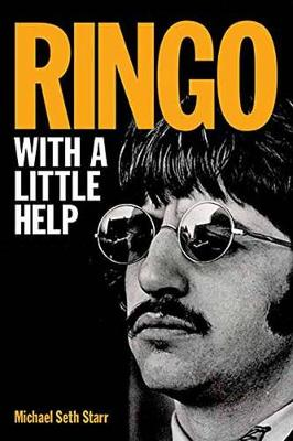 Michael Seth Starr: Ringo - with a Little Help (Paperback)