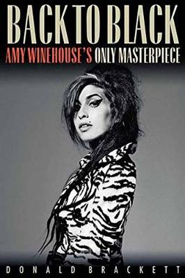 Back to Black: Amy Winehouse s Only Masterpiece (Paperback)