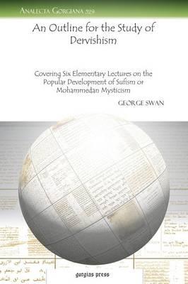 An Outline for the Study of Dervishism (Paperback)
