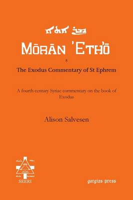 The Exodus Commentary of St Ephrem - Moran Etho (Paperback)