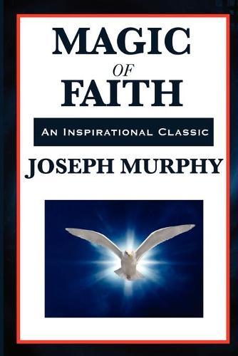 Magic of Faith (Paperback)