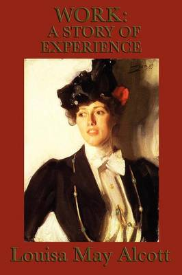 Work: A Story of Experience (Paperback)