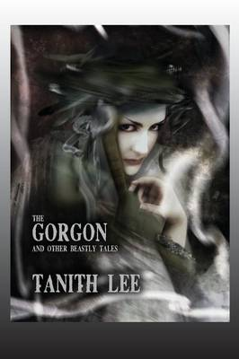 The Gorgon, and Other Beastly Tales (Paperback)